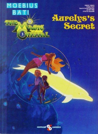 MOEBIUS The MAGIC CRYSTAL #3 AURELYS'S SECRET