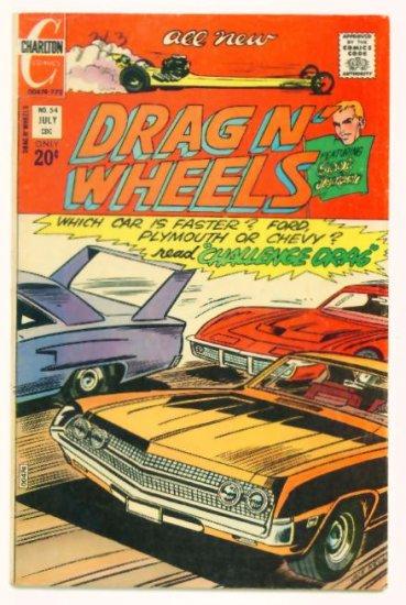 DRAG N WHEELS #54 Charlton Comics 1972 Hot Rod