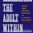 Liberating the Adult Within Helen Kramer (Hardcover) Like New