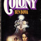 Colony by Ben Bova (1978, Paperback)