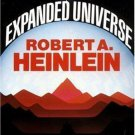 Expanded Universe- Robert A. Heinlein-Paperback