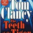 The Teeth of the Tiger [A Jack Ryan Novel] by Tom Clancy like new