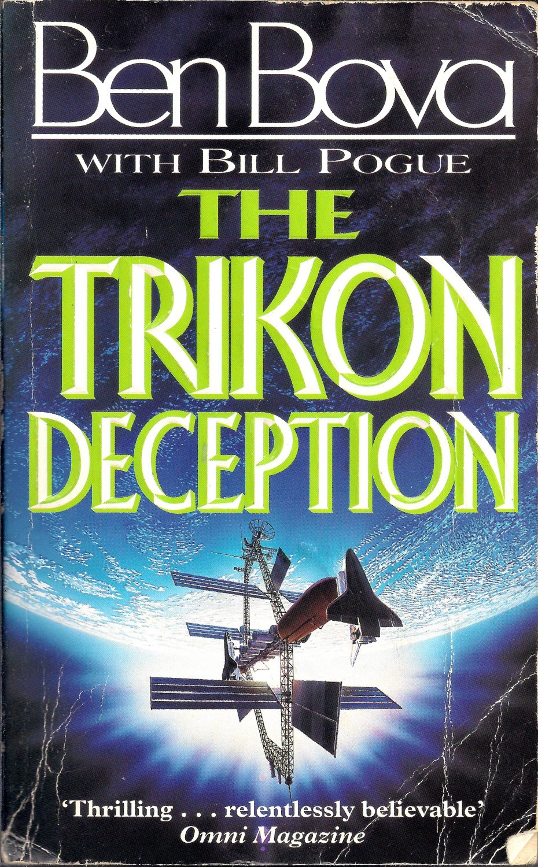 The Trikon Deception by Bova, Ben; Pogue, Bill