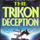 The Trikon Deception by Bova, Ben; Pogue, Bill