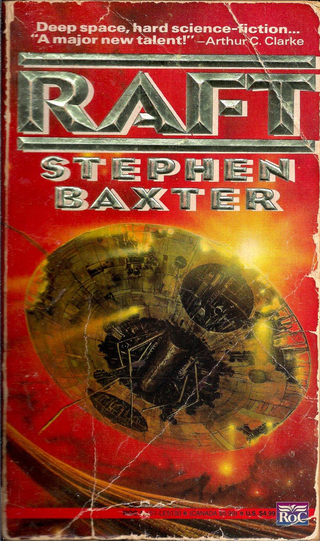 Raft by Stephen B. Baxter