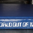 A World Out of Time: A Novel by Larry Niven HC