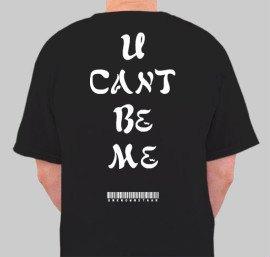 U Cant Be Me