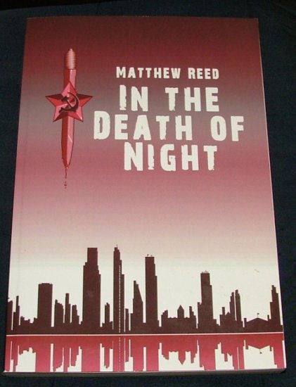 In the Death of Night by Matthew Reed  1st, 1st