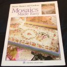 Better Homes & Gardens Mosaics Made Easy