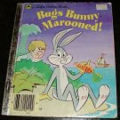 Bugs Bunny Marooned! (A Little Golden Book) by Justine Korman [First Edition]
