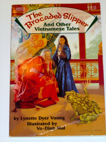 The Brocaded Slipper and Other Vietnamese Tales by Lynette Dyer Vuong [First Harper Trophy edition]