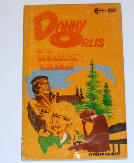 Danny Orlis and the Bewildered Runaway 34-7235 by Barnard Palmer