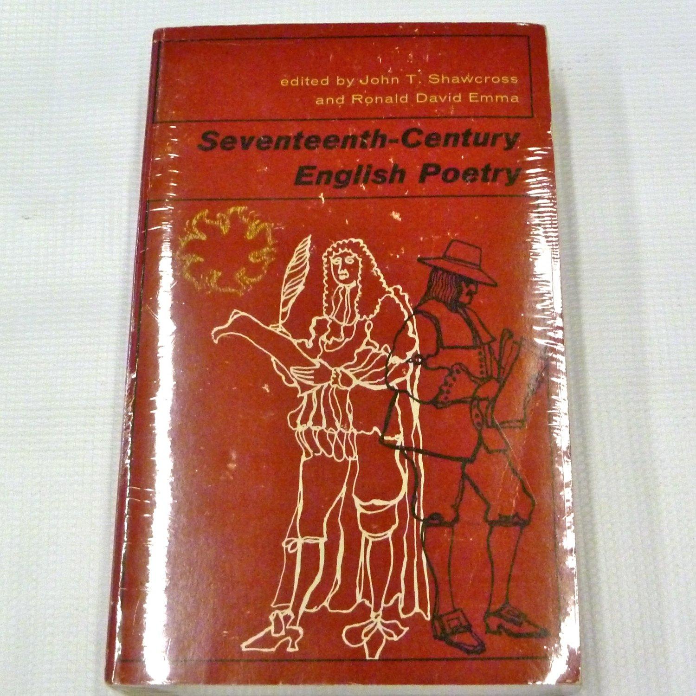 Seventeenth-Century English Poetry by John T.  Shawcross, Ronald David Emma