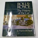 Rolls-Royce: The History of the Car by Martin Bennett