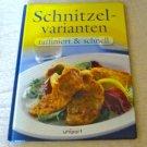 Schnitzelvarianten by Ilse E. Plattner
