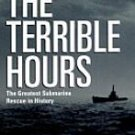 The Terrible Hours: The Greatest Submarine Rescue in History by Peter Maas