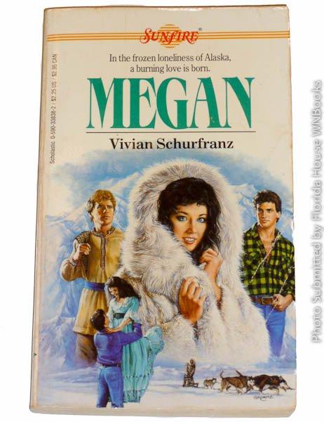 Megan: Sunfire -16 by Vivian Schurfranz