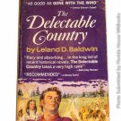 The Delectable Country by Leland Dewitt Baldwin 1939