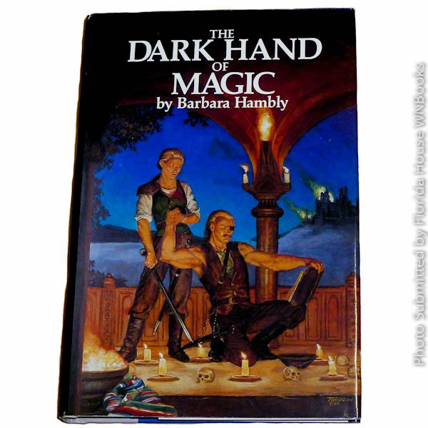 The Dark Hand of Magic: Unschooled Wizard 3 by Barbara Hambly