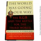 The World Was Going Our Way by Christopher M. Andrew 1st, 1st