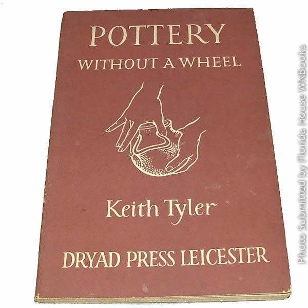 Pottery without a wheel by Keith Tyler - circa 1955