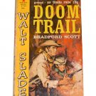 Doom Trail by Bradford Scott, Carl Hantman G-745 First Printing