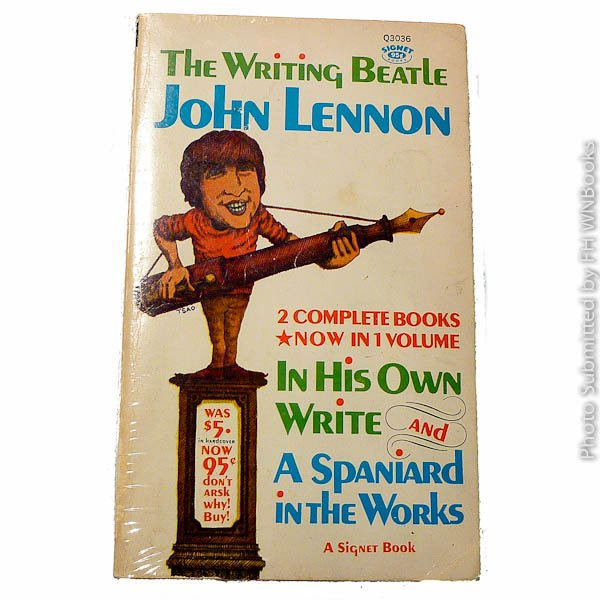 The Writing Beatle: In His Own Words and A Spaniard in the Works by John Lennon