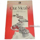 Oat Meals Quaker Oats It's the Right Thing to Do by The Quaker Oats Company Oatmeal Recipes