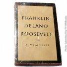 Franklin Delano Roosevelt A Memorial by Donald Porter Geddes 1945