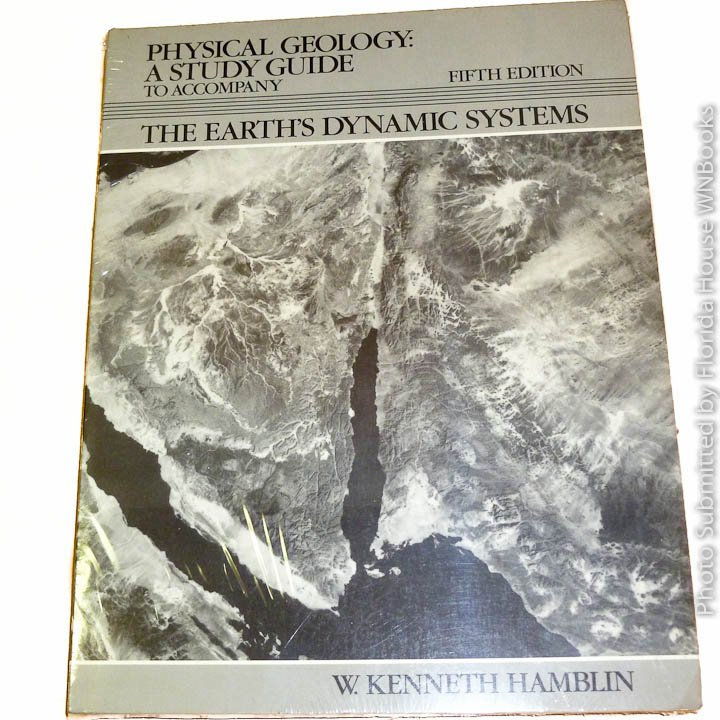 Physical geology: A study guide by W. Kenneth Hamblin