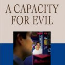 A Capacity for Evil by Jim Ingraham