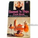 Sweet N Thin Cook Book 159 Calorie Saving Recipes From Pillsbury