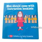 Men Should Come With Instruction Booklets: A Cathy Collection by Cathy Guisewite (signed)