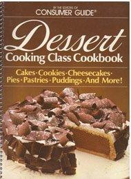 Dessert Cooking Class Cookbook 1st, 1st