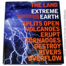 Extreme Earth by Harper Collins 1st, 1st
