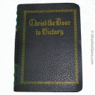 Christ: The Door to Victory by Josephine A. Greathouse