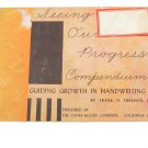 Seeing Our Progress Compendium, Guiding Growth in Handwriting (Paperback) by Frank N. Freeman