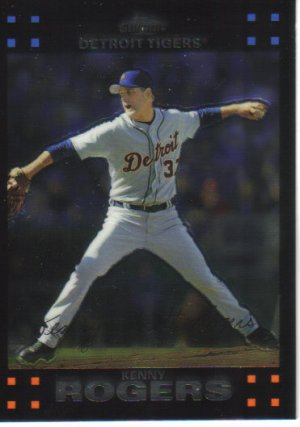 2007 Topps Chrome  #219 Kenny Rogers   Tigers