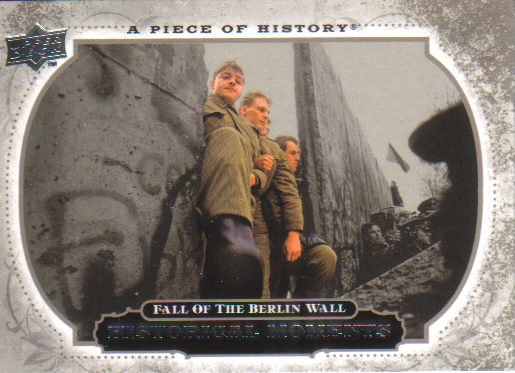 2008 Upper Deck Piece of History  #151 Fall of Berlin Wall   Historical Moments