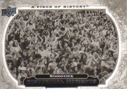2008 Upper Deck Piece of History  #165 Woodstock   Historical Moments