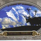 2009 Upper Deck Piece of History  #154 Alaska Becomes State   Historical Moments