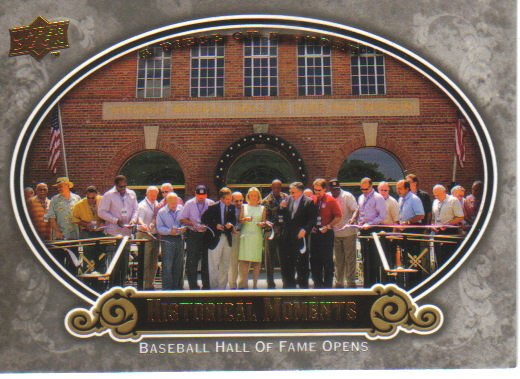 2009 Upper Deck Piece of History  #190 Baseball Hall of Fame Opens   Historical Moments