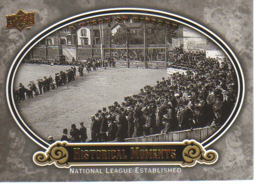 2009 Upper Deck Piece of History  #191 National League Established   Historical Moments