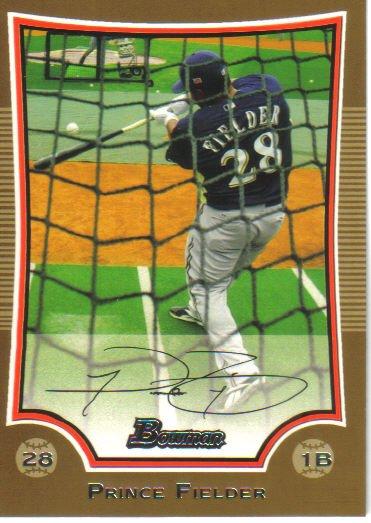 2009 Bowman Gold  #40 Prince Fielder   Brewers