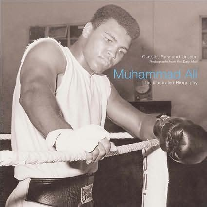 NEW Muhammad Ali: The Illustrated Biography by Christine Kidney