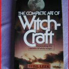 THE COMPLETE ART OF WITCHCRAFT - LEEK NEW! RARE!