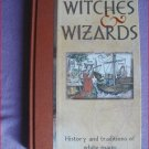 THE LEARNED ARTS OF WITCHES & WIZARDS - HC