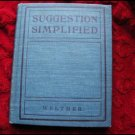 SUGGESTION SIMPLIFIED - WELTMER (1900) - RARE!