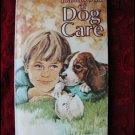HANDBOOK OF DOG CARE - RALSTON PURINA CO. (1979) COLLECTIBLE