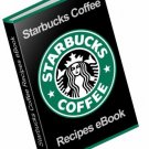 STARBUCKS COFFEE RECIPES! Mmmmmmm!